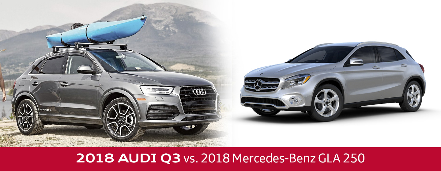 Mercedes Benz Fort Washington >> 2018 Audi Q3 Vs 2018 Mercedes Benz Gla 250 In Fort Washington Pa