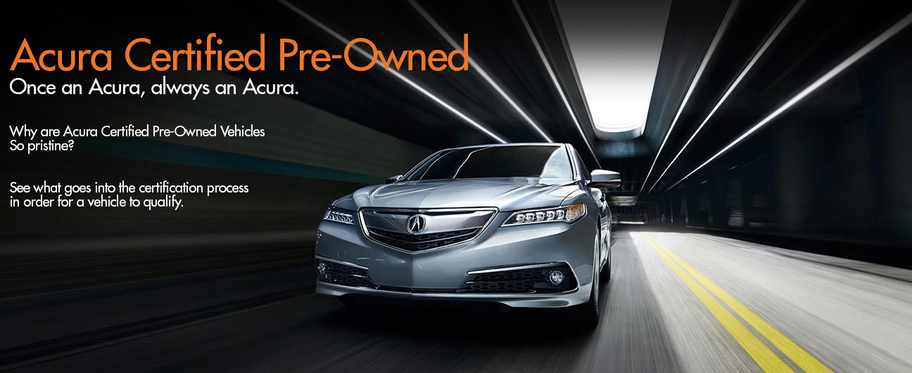 Acura Certified Pre-Owned >> Acura Certified Pre Owned Benefits Jacksonville Fl Acura Of