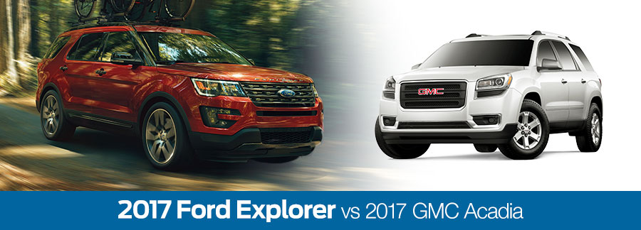 2017 Ford Explorer vs 2017 GMC Acadia Baton Rouge LA