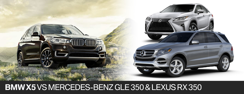 2018 bmw x5 vs. 2018 mercedes-benz gle 350 vs. 2018 lexus rx 350 in