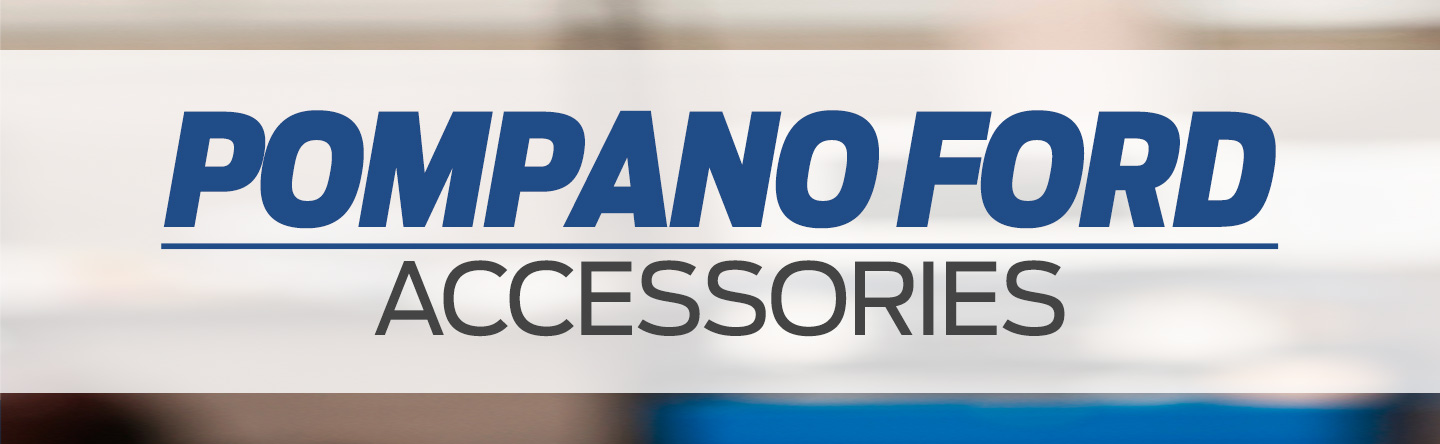 Ford accessories Pompano Beach FL