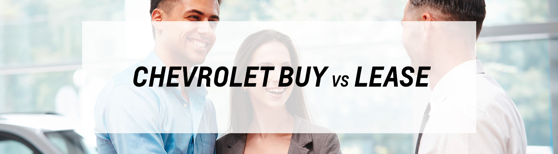 Chevrolet Buy vs. Lease